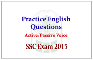 Practice English Questions and Answer from Active/Passive Voice for SSC Exam