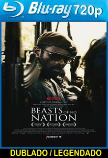 Assistir Beasts of No Nation Dublado