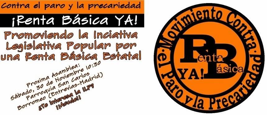 Movimiento contra el paro y la precariedad, Renta Básica YA!