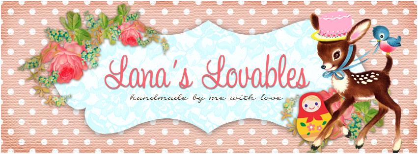 Lana's Lovables