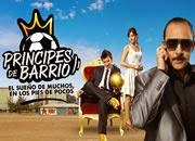 Ver Príncipes de Barrio capítulos