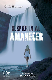 PORTADA: Despierta al Amanecer (Shadow Falls #2) : C.C. Hunter [Oz Editorial, Otoño 2013]  portada