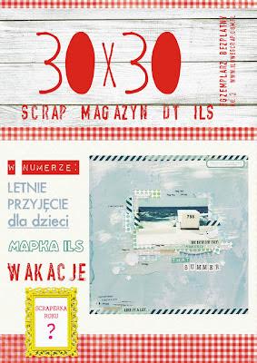 http://blog.ilowescrap.com.pl/2012/06/30x30-scrap-magazyn-no-3.html