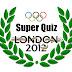 Super Quiz - Londres 2012: Desafio 8: