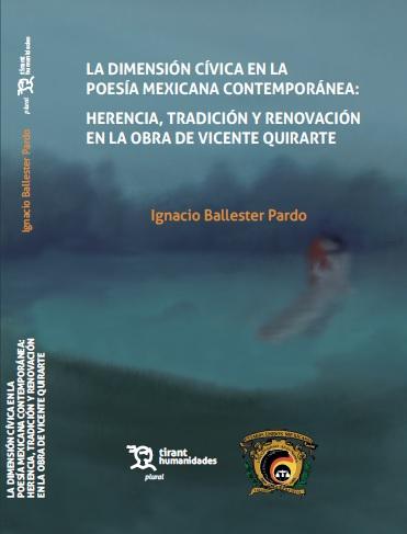 La dimensión cívica en la PMC: herencia, tradición y renovación en la obra de Vicente Quirarte
