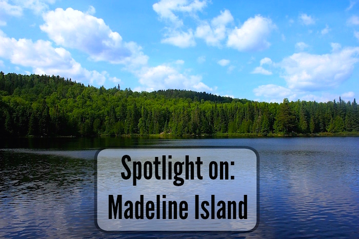 City Spotlight: Madeline Island, Wisconsin