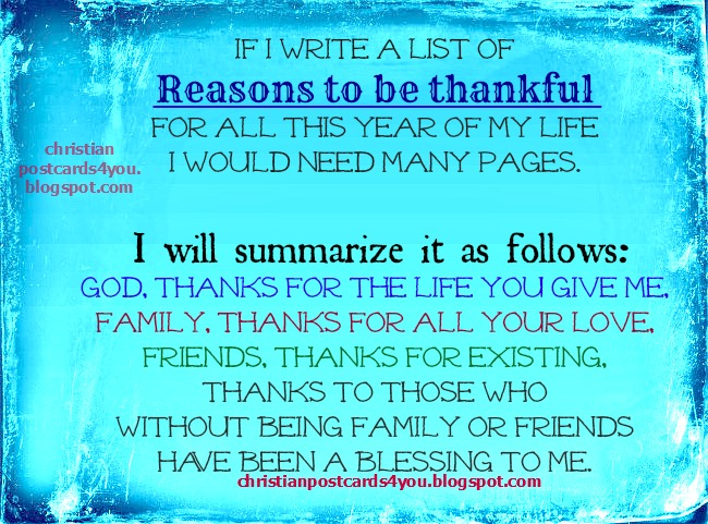 Thanks to God, Family and Friends. Free christian card with image, christian quotes for last year and  new year, thanksgiving, Thanks to my family, postcard.