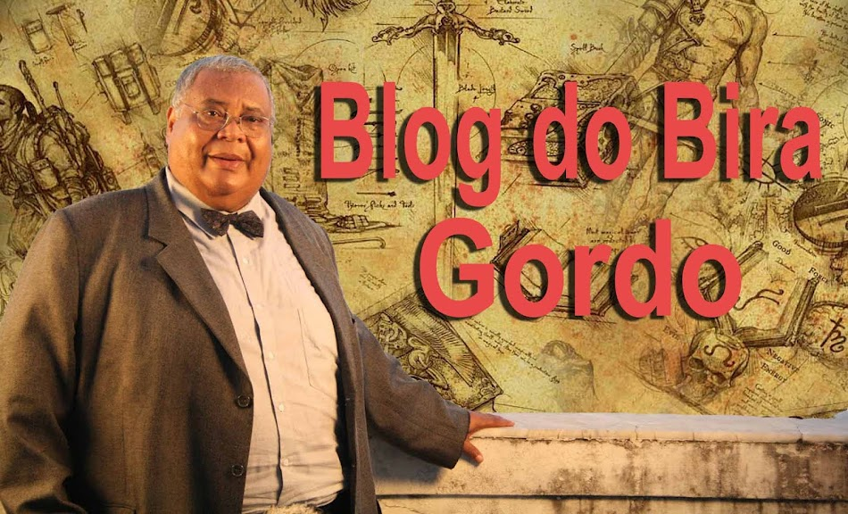 Blog do Bira Gordo
