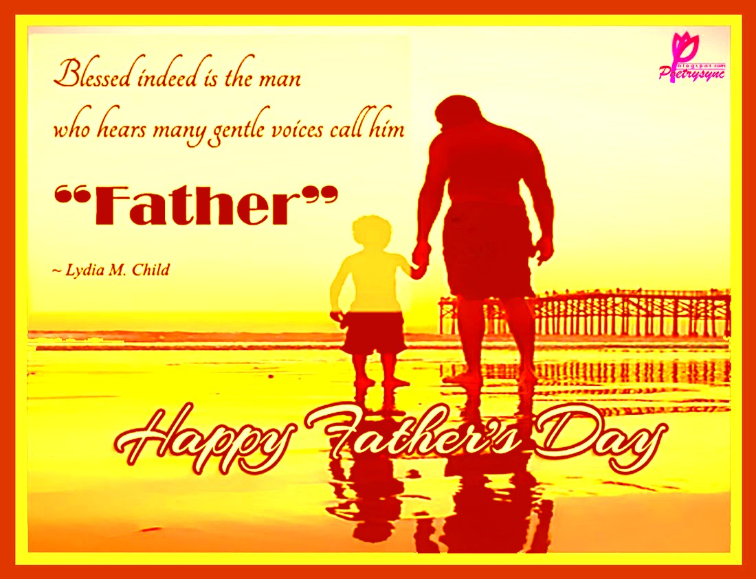 happy father 39 s day 2015 inspirational quotes images