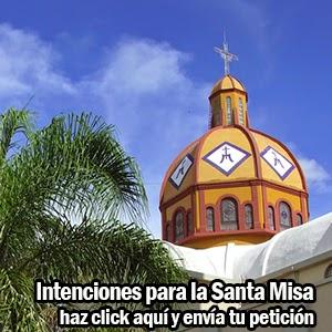 Intenciones para la Santa Misa