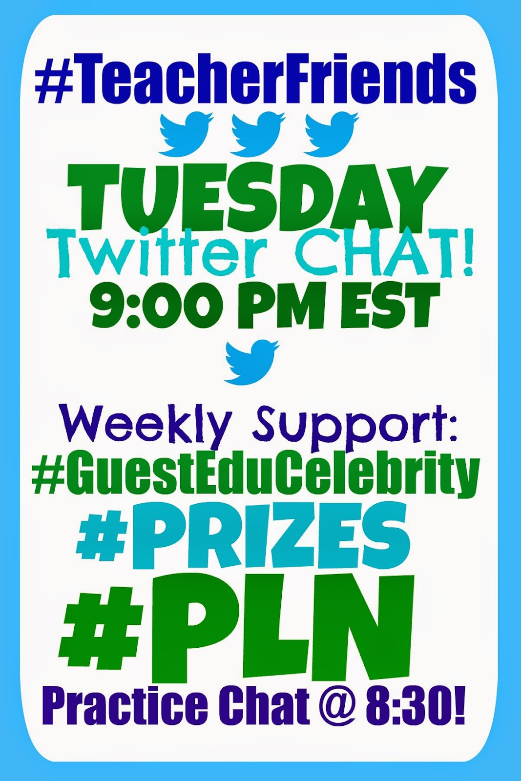 Tuesday Twitter Chat 9PM EST Weekly GuestEduCelebrity, Prizes + PLN