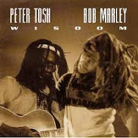 Peter Tosh And Bob Marley - Wisdom