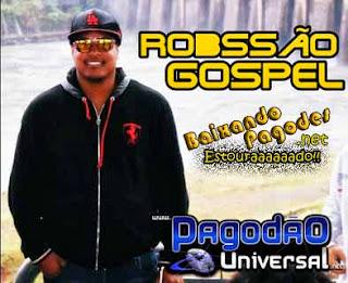 Robson Costa (Robyssão) - CD Stúdio Gospel