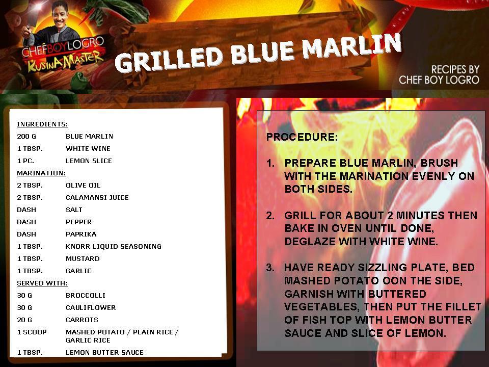 Kusina master recipes grilled blue marlin for Marlin fish recipes