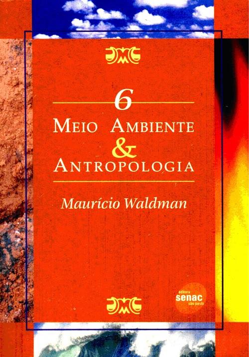 Meio Ambiente e Atropologia