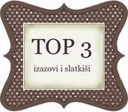 Pri Izazovi i Slatkii sem bila izbrana med TOP 3 izdelke