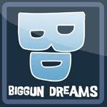 BIGGUN DREAMS