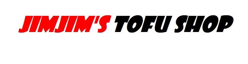 jimjim's tofu shop