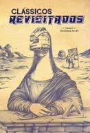 Clássicos Revisitados - Volume 4. História & Sci-Fi - 2016