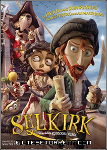 Selkirk - el verdadero Robinson Crusoe Torrent Dublado