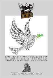 Livro PAZEANDO E OUTROS POEMAS DE PAZ