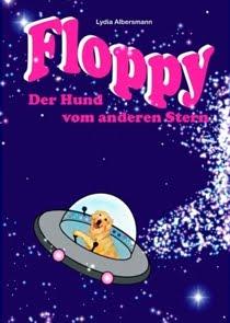 Floppy – der Hund vom anderen Stern
