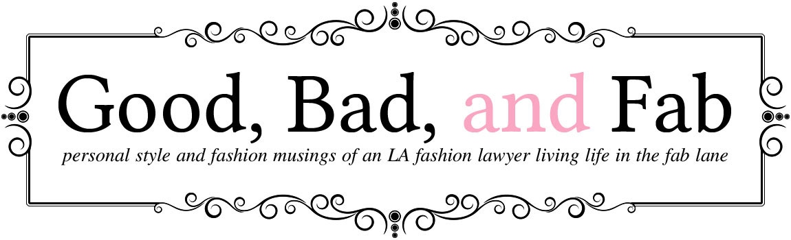 Good, Bad, and Fab | LA style & best fashion trends blog