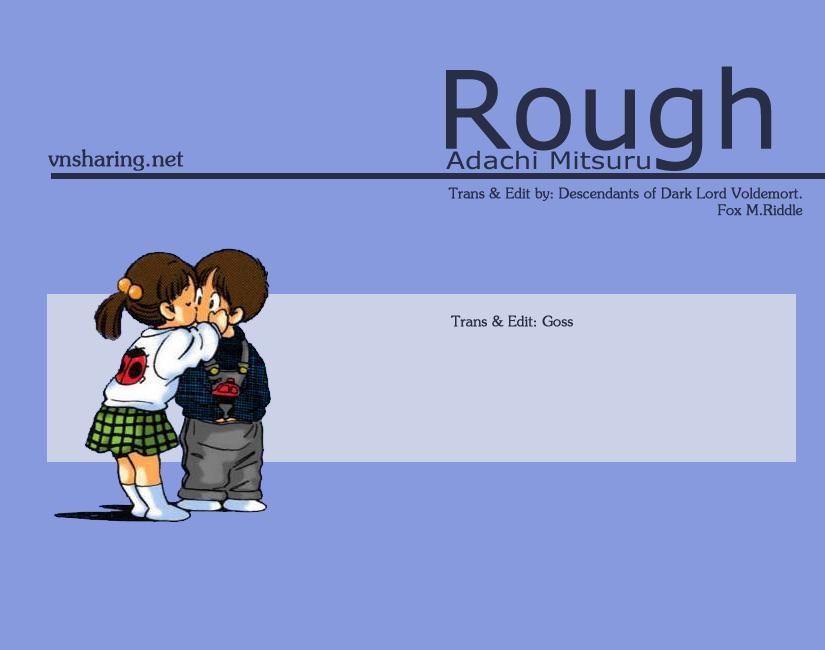 Rough - Ngọc Thô chap 30 - Trang 1