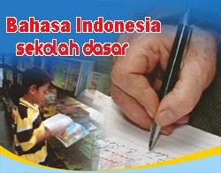 Bahasa Indonesia di Sekolah Dasar