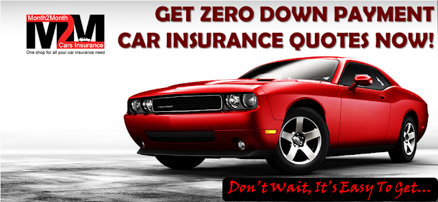 Zero Down Payment 6 Month Car Insurance