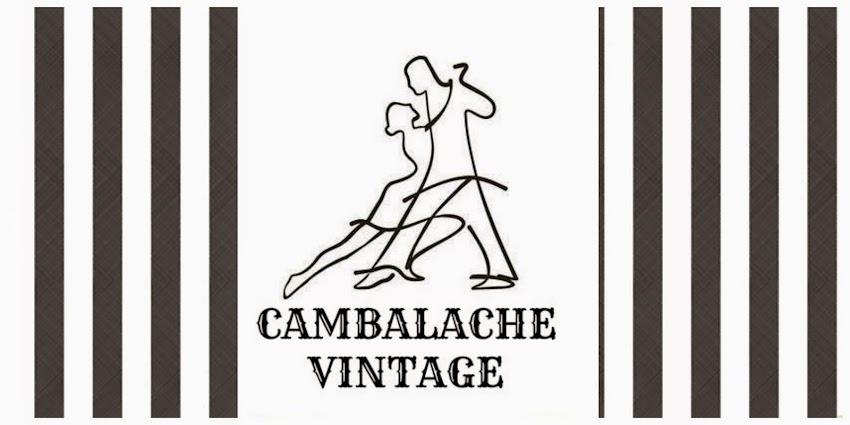 Cambalache Vintage