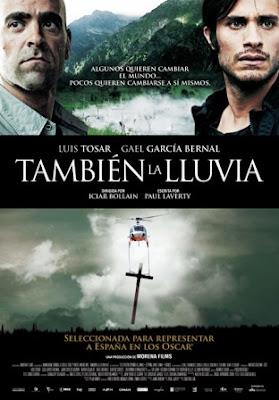 También la lluvia (Even the Rain)( 2011).