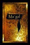 Le Ma'gal (créé par Amalia)