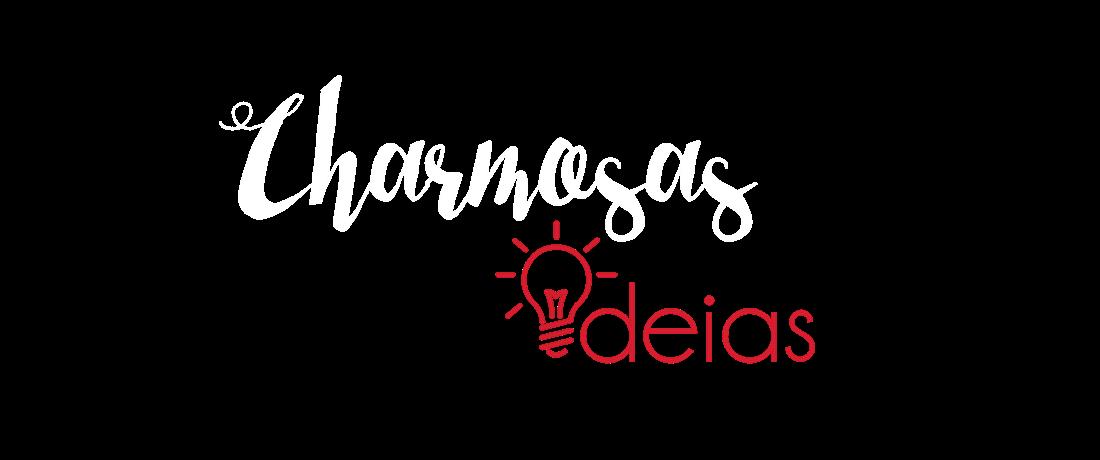 Charmosas Ideias