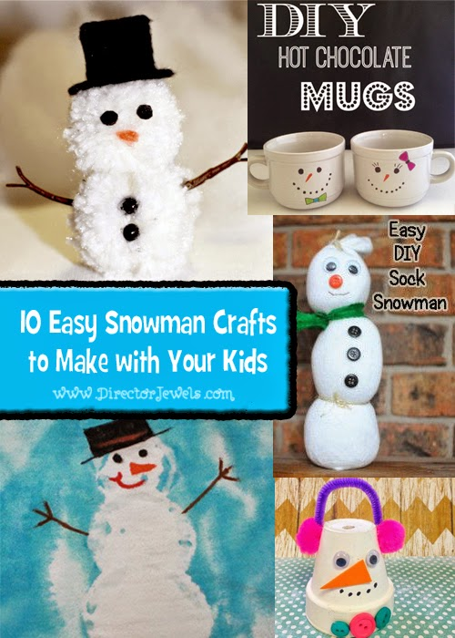 Director Jewels 10 Easy Snowman Crafts To Make With Kids