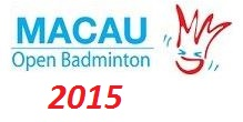 Badminton Macau Open 2015 live streaming and videos