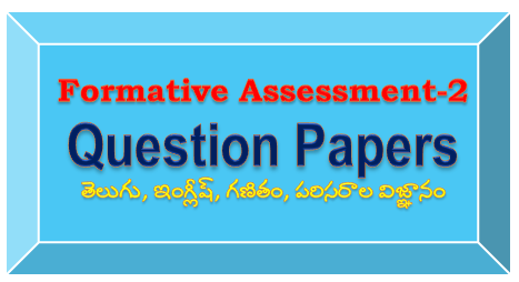 I-V(Primary) Classes Formative Assessment-2 Question Papers (www.naabadi.org)