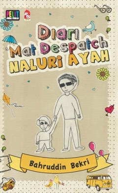 sinopsis novel diari mat despatch naluri ayah