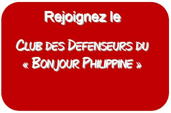 "Adhrez au ""Club des Dfenseurs du Bonjour Philippine"""