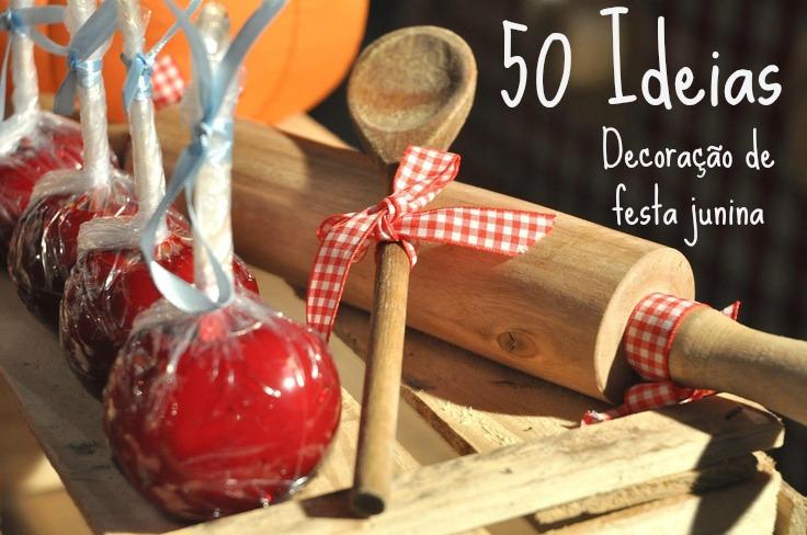 decoracao festa caipira:50 Ideias para decora??o de festa junina ...