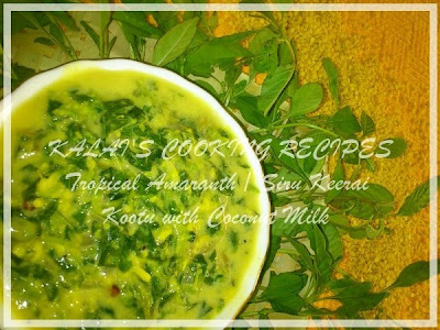 Tropical Amaranth Green / Siru Keerai Kootu with Coconut Milk