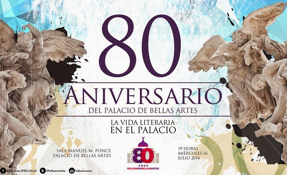 Celebrarán 80 años del Palacio de Bellas Artes y su vida literaria