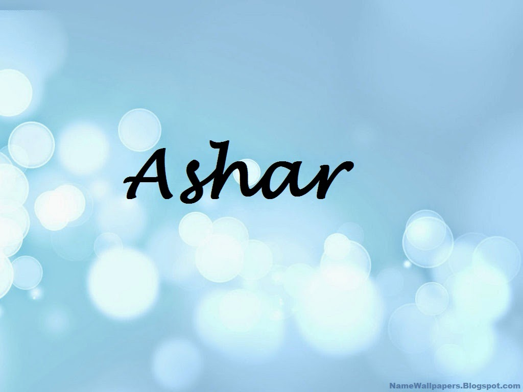 Ashar Name Wallpapers Ashar ~ Name Wallpaper Urdu Name Meaning Name ...
