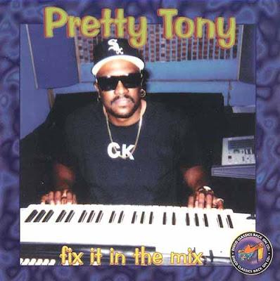 Pretty Tony – Fix It In The Mix (1997, 320)