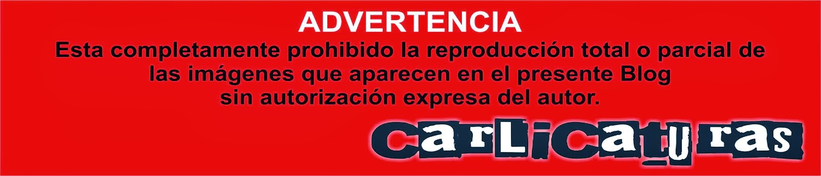 ADVERTENCIA CARLICATURAS