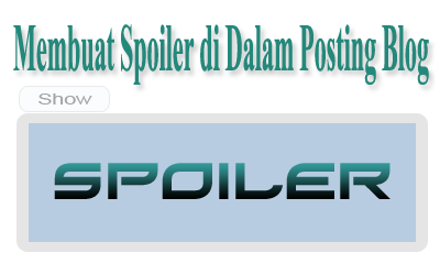 Membuat Spoiler di Dalam Posting Blog