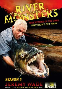 watch RIVER MONSTERS Season 5 tv streaming series episode free online watch RIVER MONSTERS Season 5 tv poster tv series tv show free online Jeremy Wade online