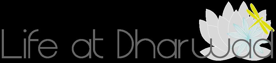 Life at Dharwad