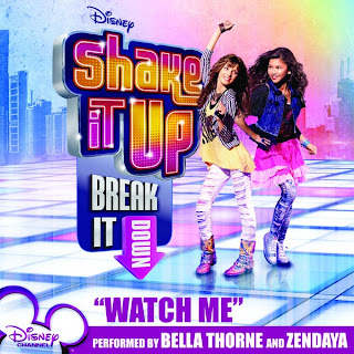 Bella Thorne & Zendaya - Watch Me (Cast of Shake It Up Break It Down) Lyrics