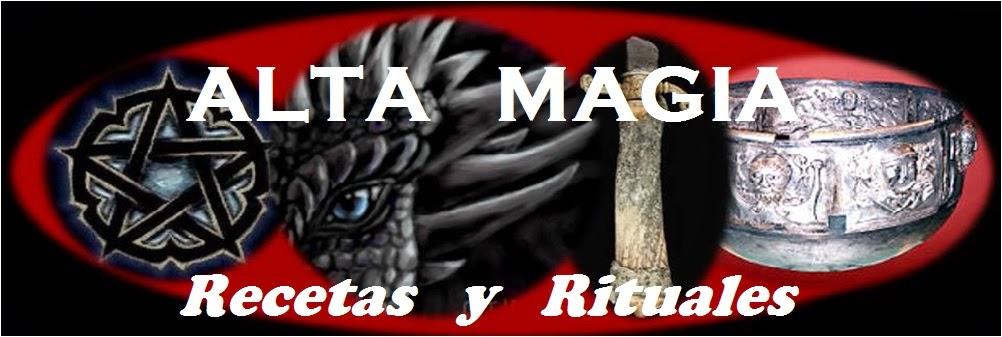 ALTA MAGIA RECETAS Y RITUALES